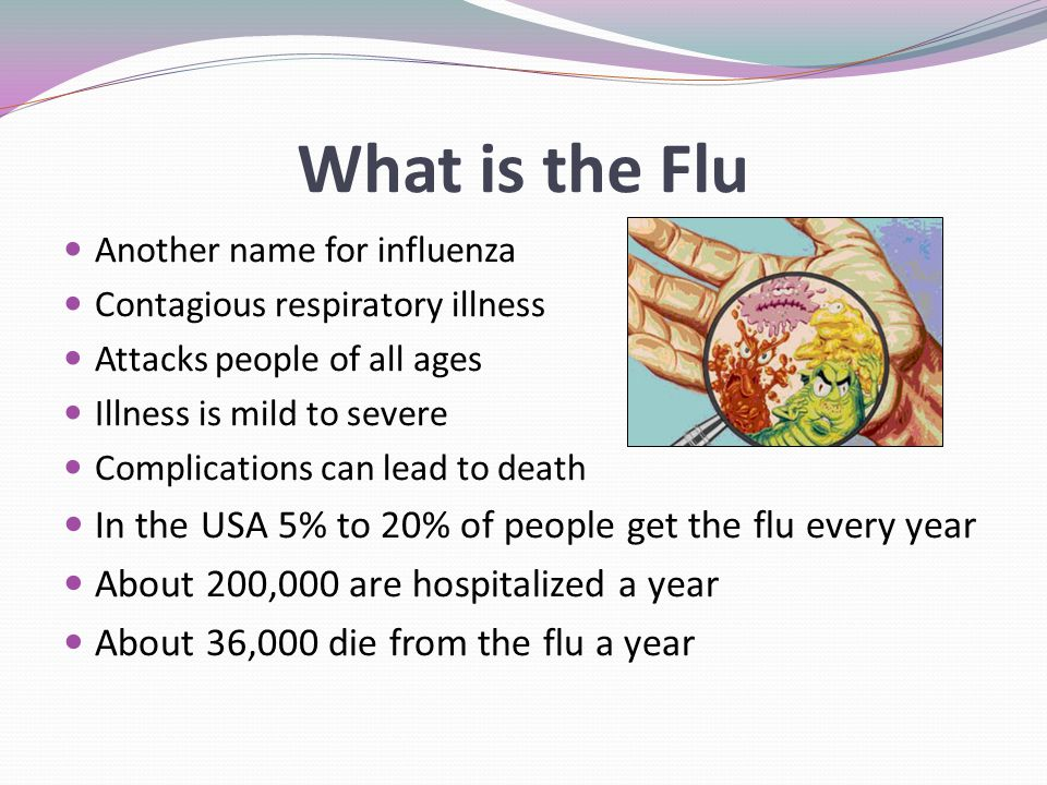 Let the Flu Stop With YOU Wash hands frequently with soap and water or use alcohol based hand sanitizer Avoid close contact with sick people Stay home when you are sick