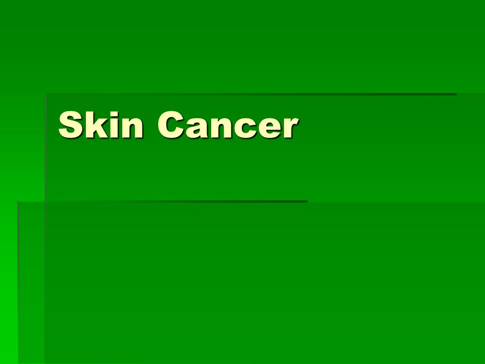 1.What is skin cancer.  Skin cancer is a disease of the cells in the skin.