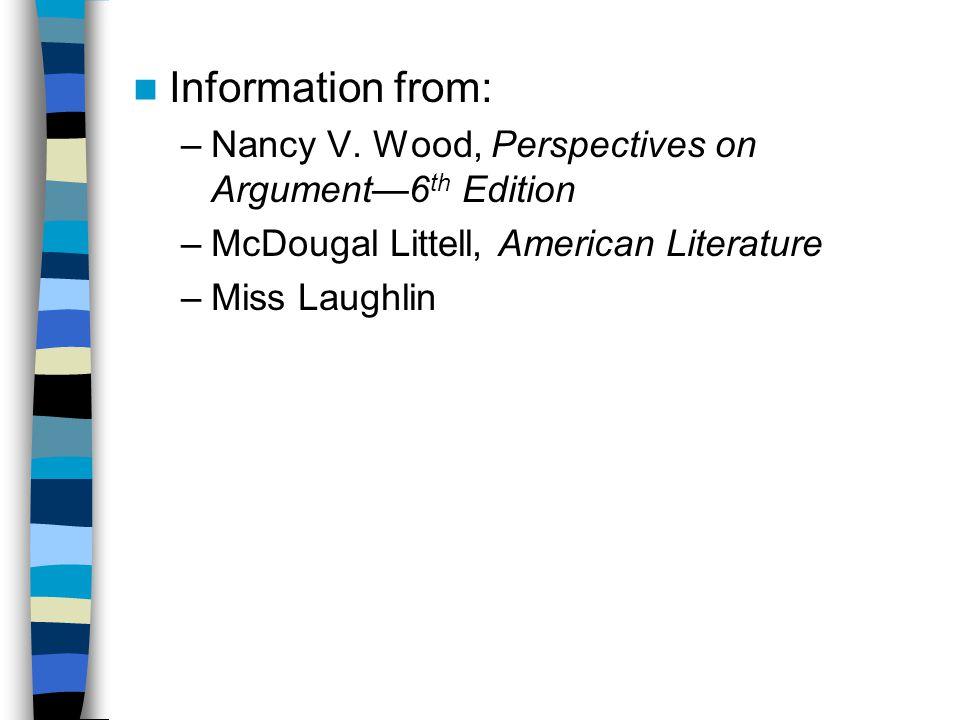 Information from: –Nancy V.