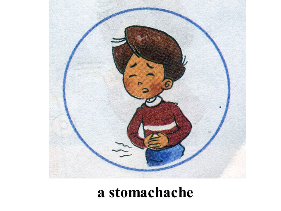 a stomachache