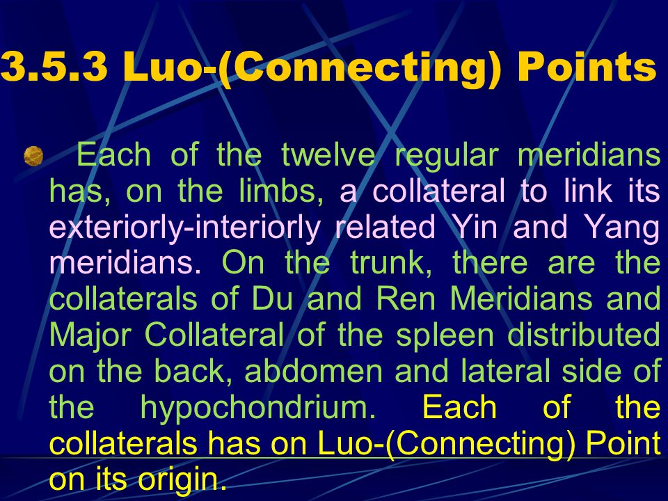 3.5.2 Yuan-(Primary) Points Each of the twelve regular meridians has a site on the limbs where the Yuan- (Primary) Qi is retained. This site is called