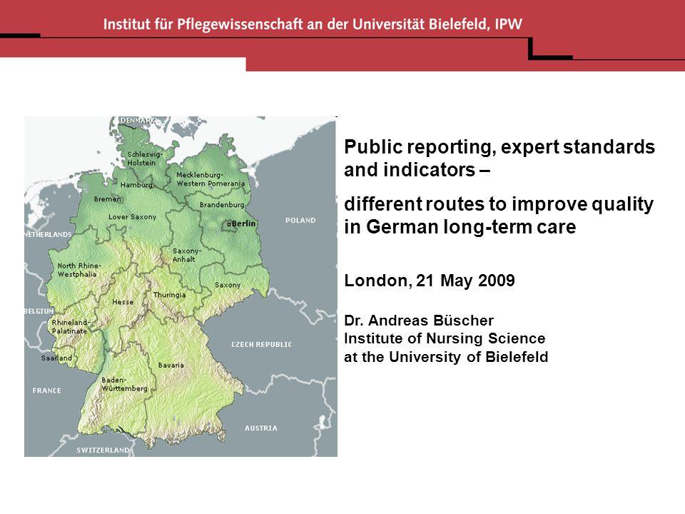 Institute of Nursing Science At the University of Bielefeld Post Box 10 01 31 D - 33501 Bielefeld Tel.