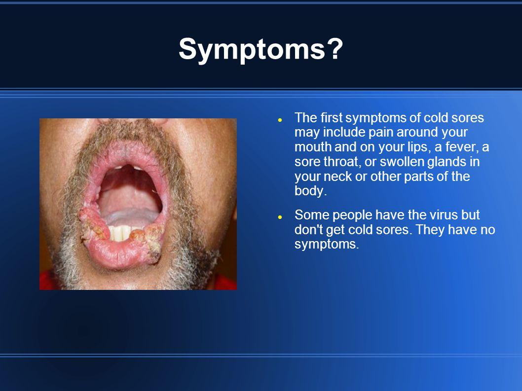 Symptoms.