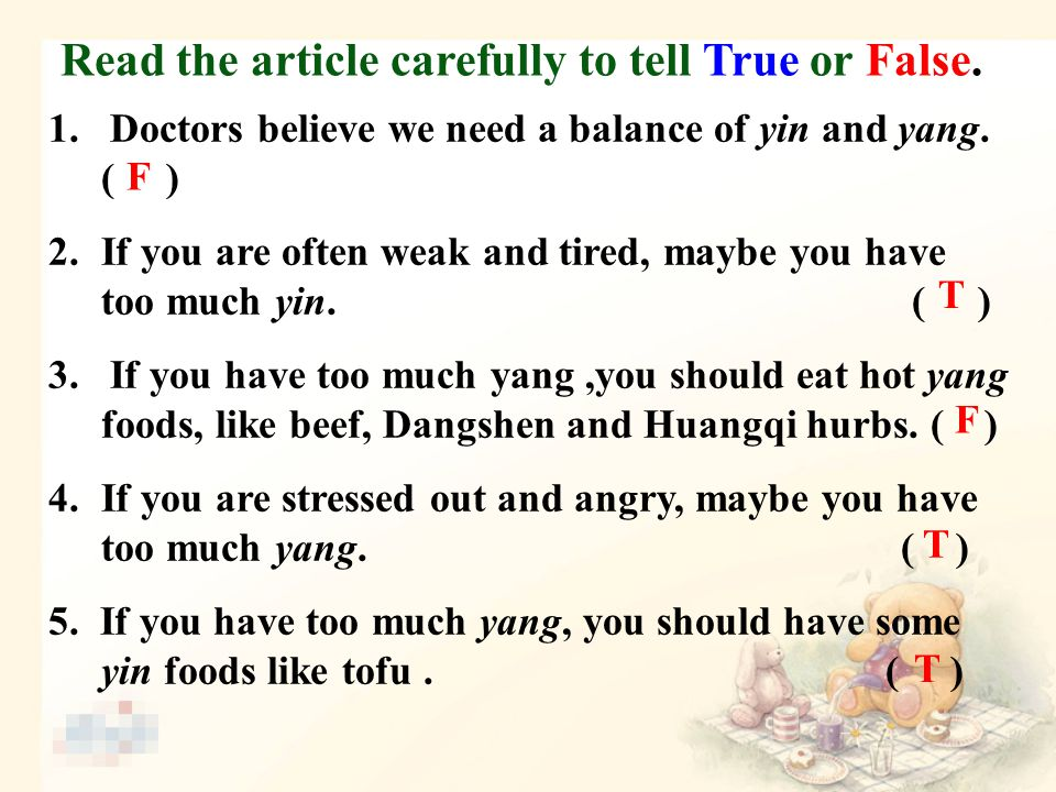 1. Doctors believe we need a balance of yin and yang.