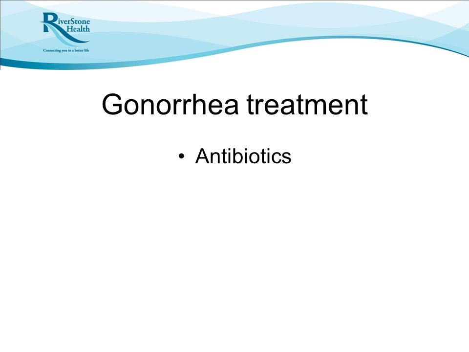 Gonorrhea treatment Antibiotics
