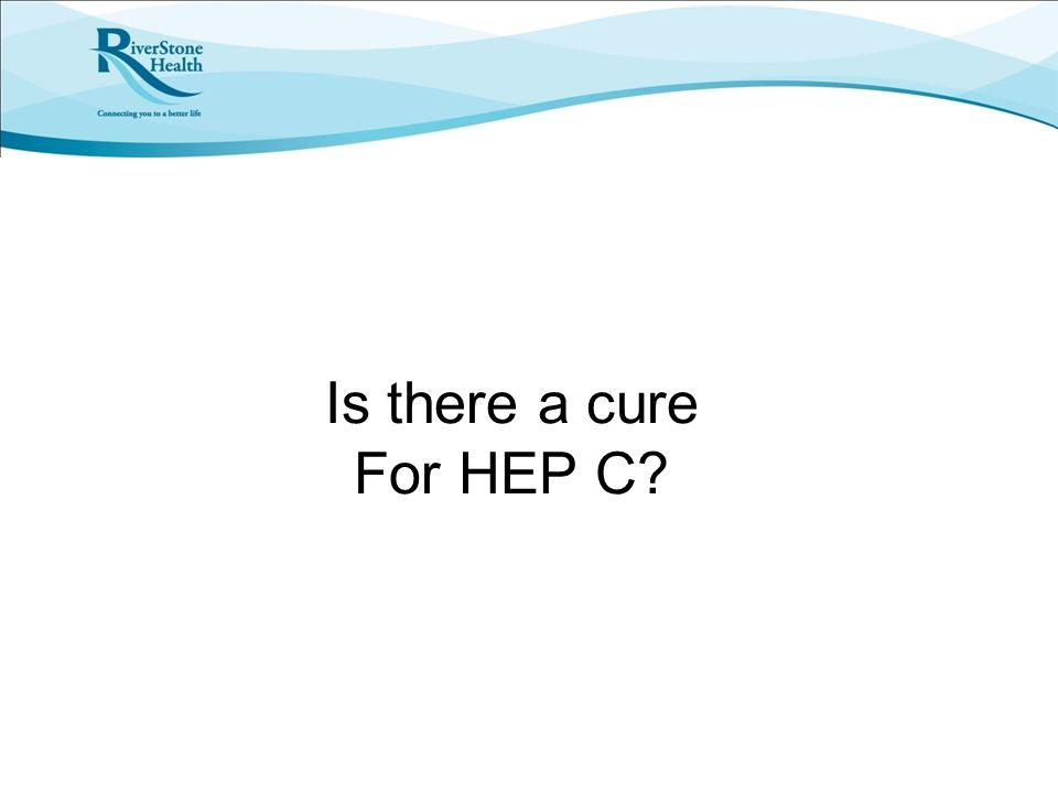 Is there a cure For HEP C?