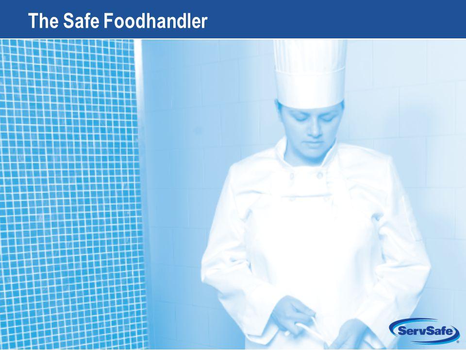 4-1 The Safe Foodhandler