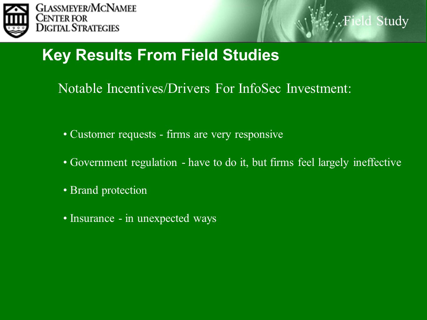 Key Results From Field Studies Field Study Firms Are Mainly Taking A Local View of Information Risk