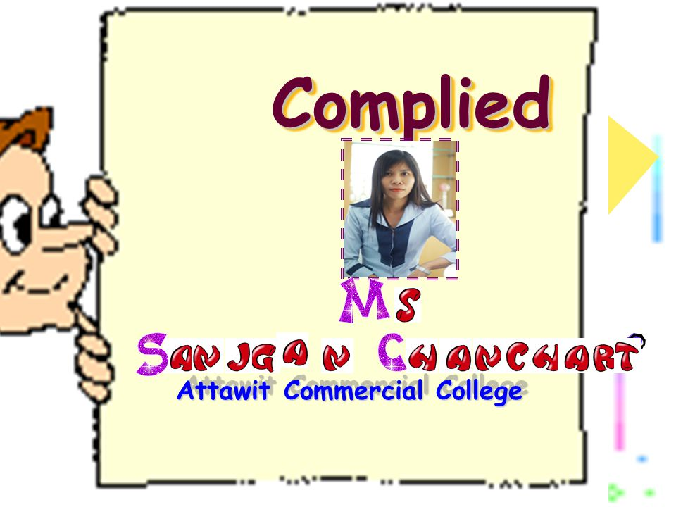 Complied Complied Attawit Commercial College