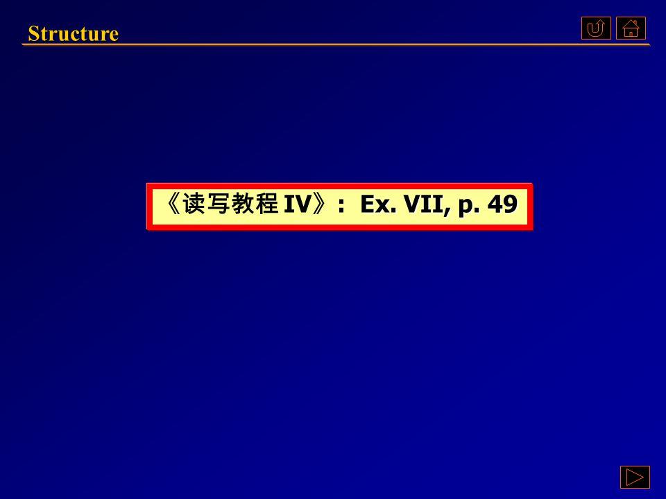 StructureEx. VIIStructureEx. VIIStructure ClozeEx.