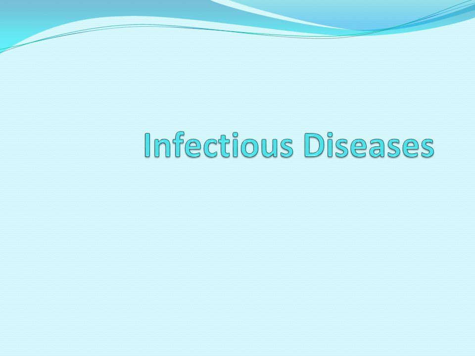 What is an Infectious Disease.Any disease that is caused by an agent that has invaded the body.