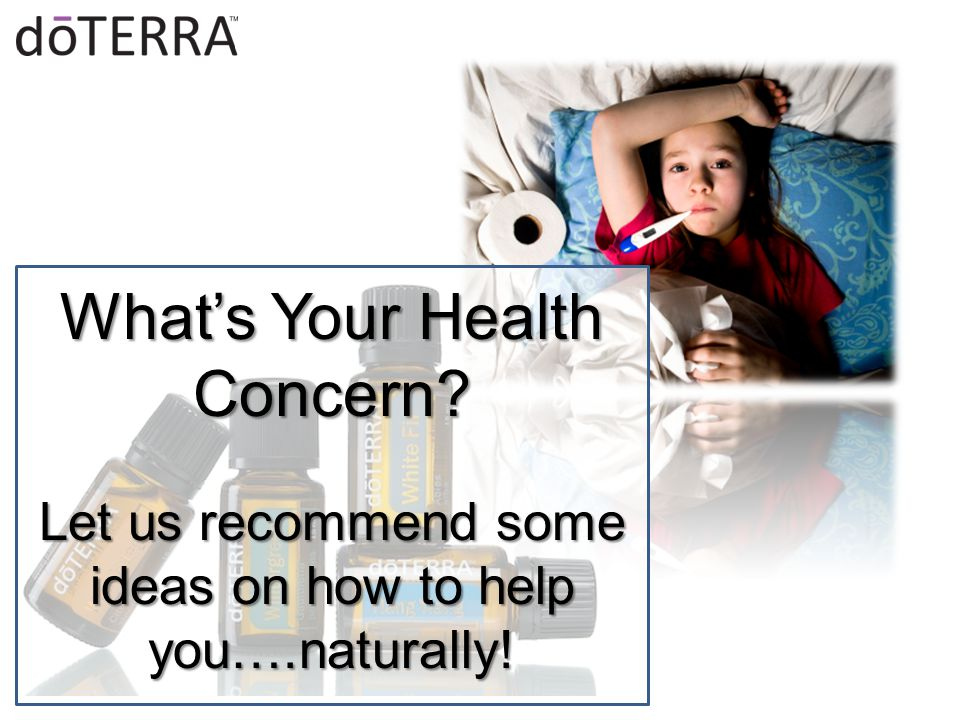 What's Your Health Concern Let us recommend some ideas on how to help you….naturally!