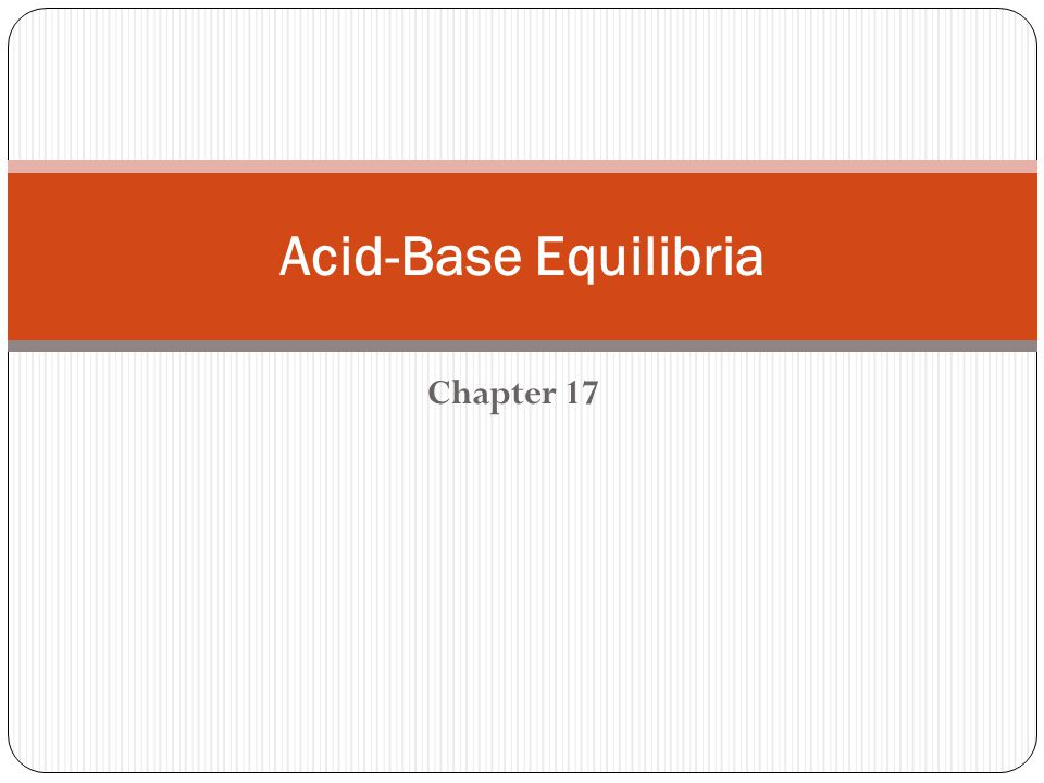The simplest acid–base equilibria are those in which a weak acid or a weak base reacts with water.