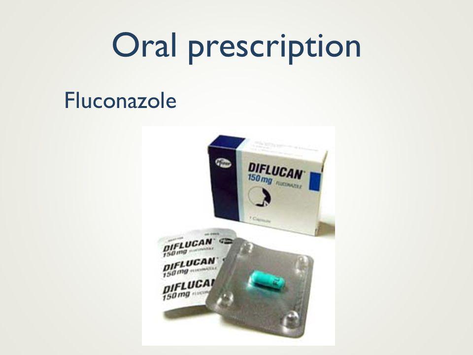 Oral prescription Most fungal infections topical OTC cream, solution,spray, powder But : 1) nail 2)scalp oral prescription Example :itraconazole (spor