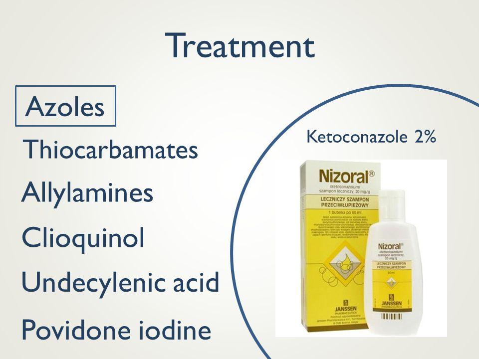 Treatment Azoles Ketoconazole 2% Thiocarbamates Allylamines Clioquinol Povidone iodine Undecylenic acid