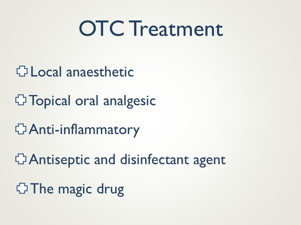 OTC Treatment Local anaesthetic Topical oral analgesic Anti-inflammatory Antiseptic and disinfectant agent The magic drug