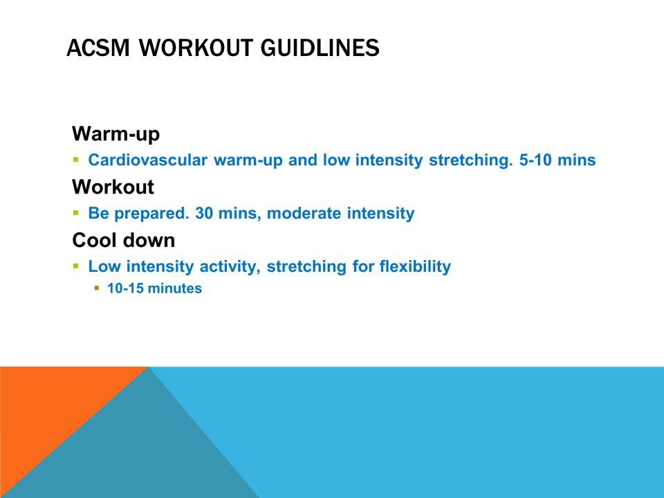 ACSM WORKOUT GUIDLINES