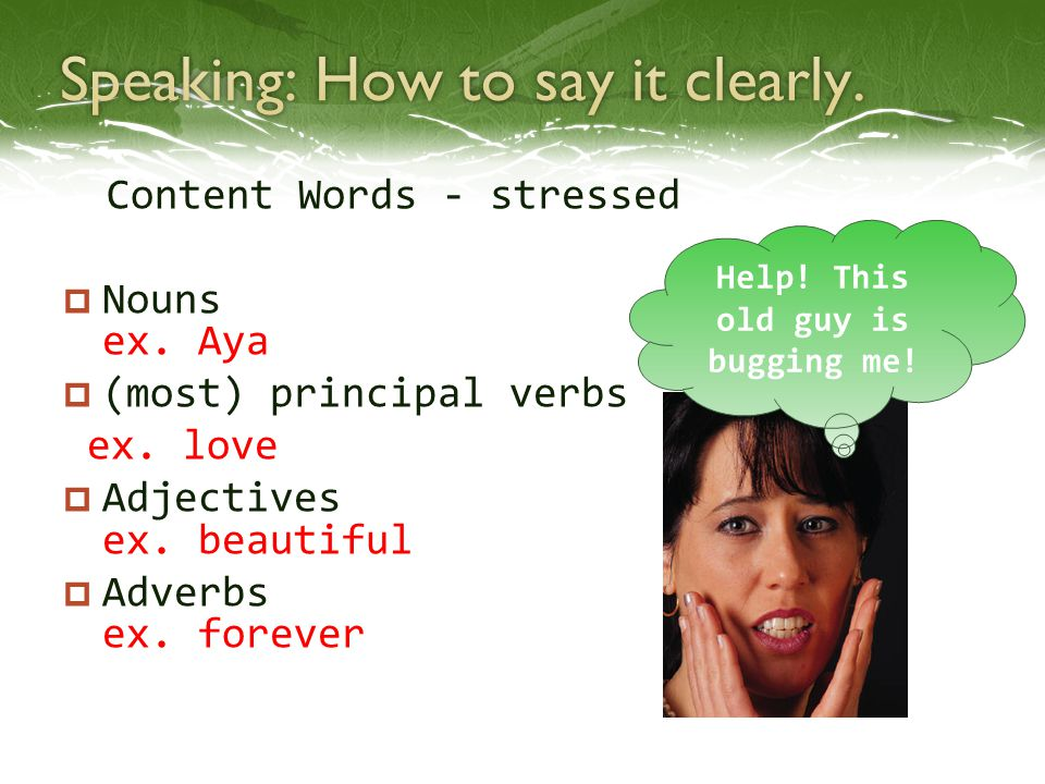  We don't put stress on function words.
