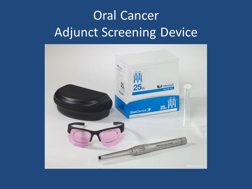 Oral Cancer Adjunct Screening Device