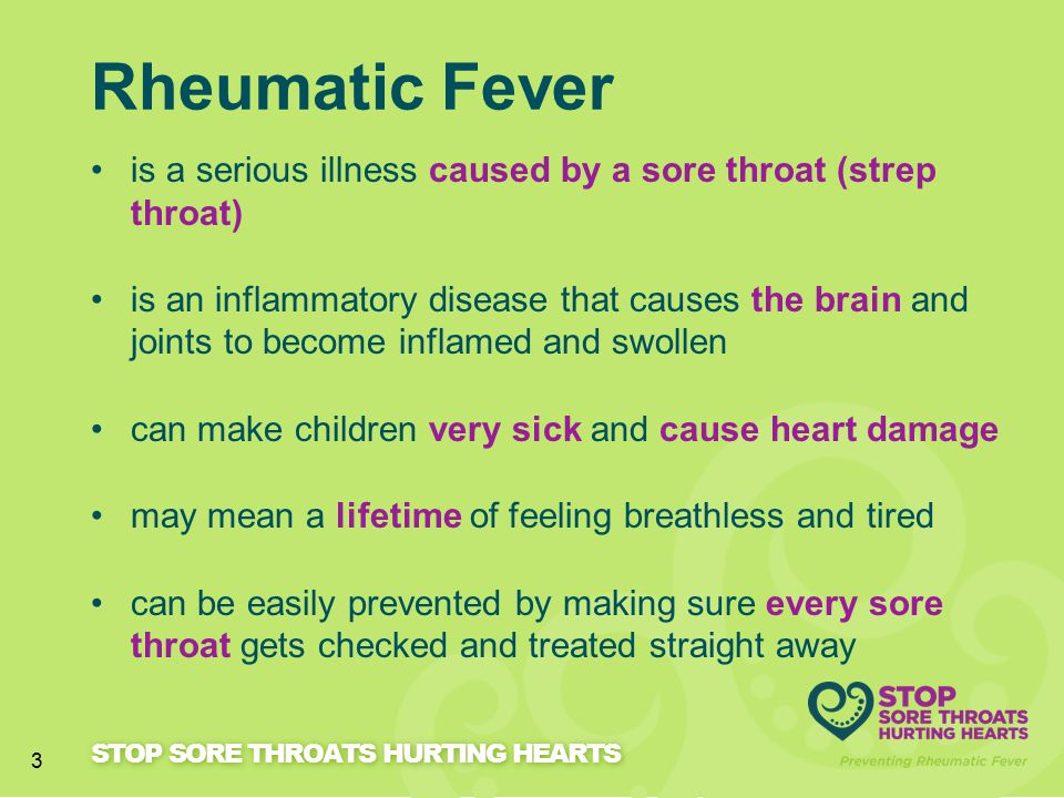 New Zealand still has high rates of rheumatic fever In [name of region] [X] cases [relevant local info] Rheumatic Fever STOP SORE THROATS HURTING HEARTS 4