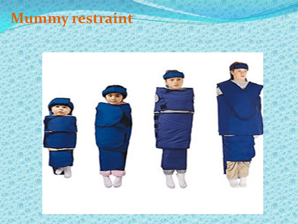 Mummy restraint