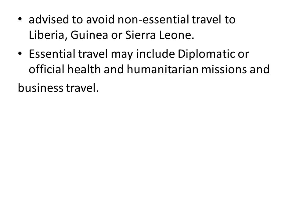 In cases where permission is granted for travel to and from the high risk countries, the following will apply: a.