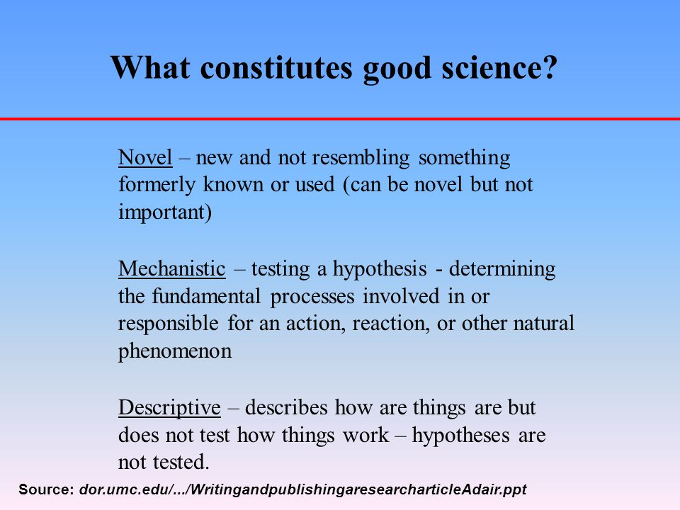What constitutes good science.