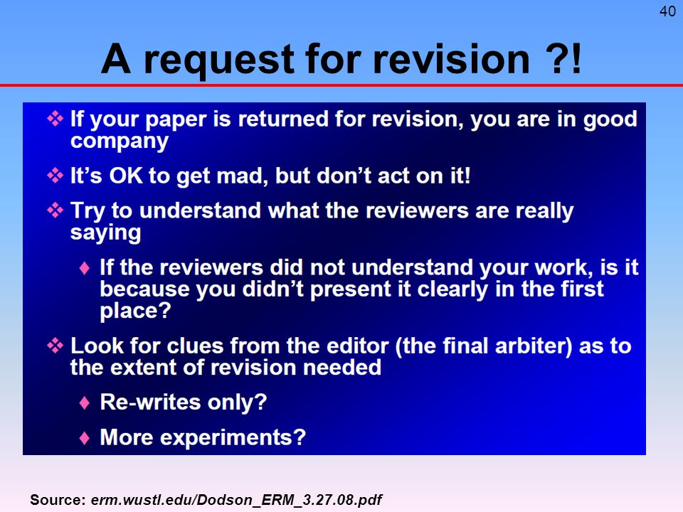 40 A request for revision ! Source: erm.wustl.edu/Dodson_ERM_3.27.08.pdf