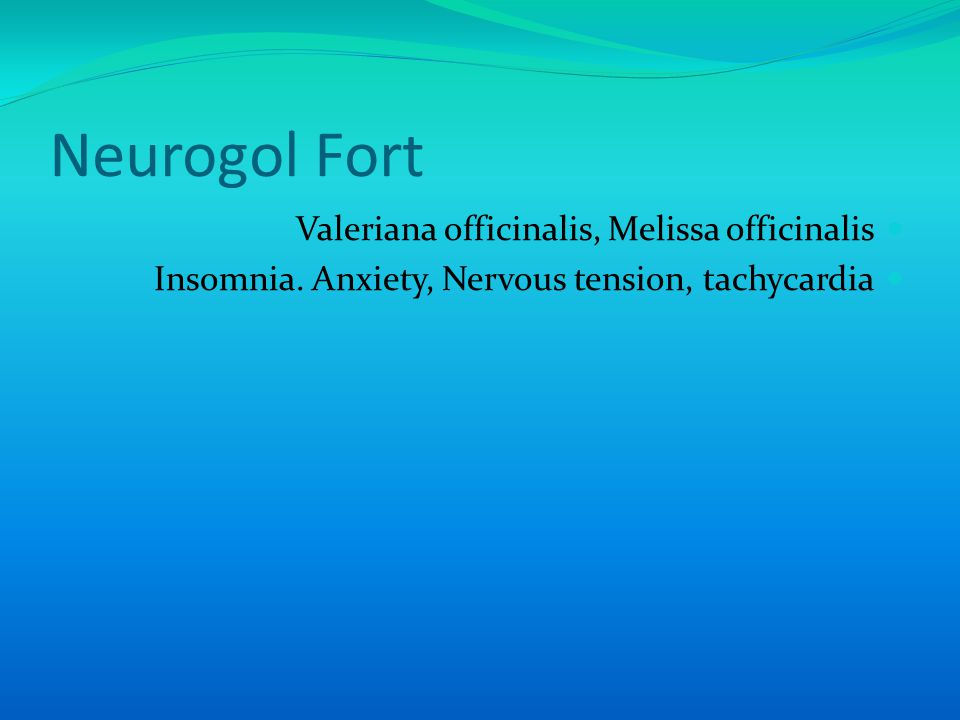 Neurogol Fort Valeriana officinalis, Melissa officinalis Insomnia.
