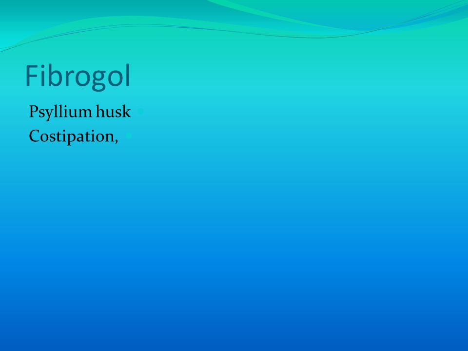 Fibrogol Psyllium husk Costipation,