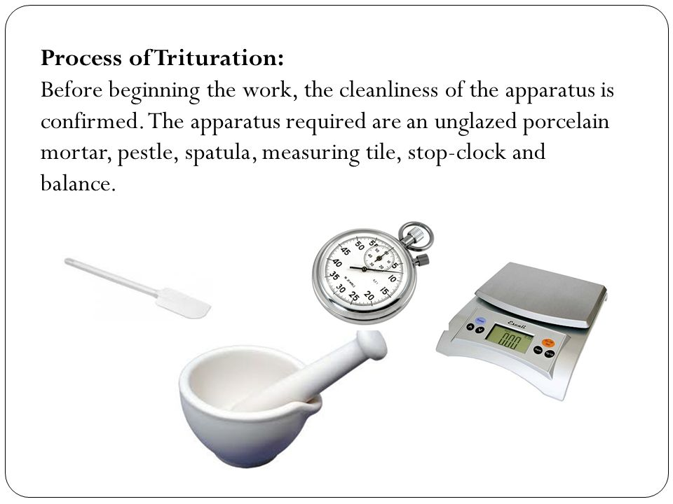 Process of Trituration: Before beginning the work, the cleanliness of the apparatus is confirmed.