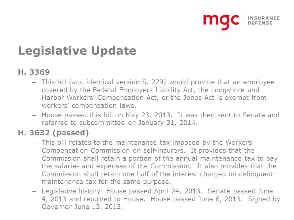 Legislative Update H. 3369 – This bill (and identical version S.