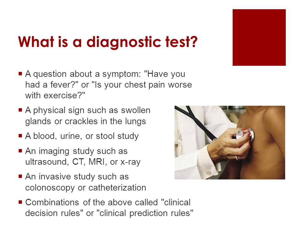 What is a diagnostic test.