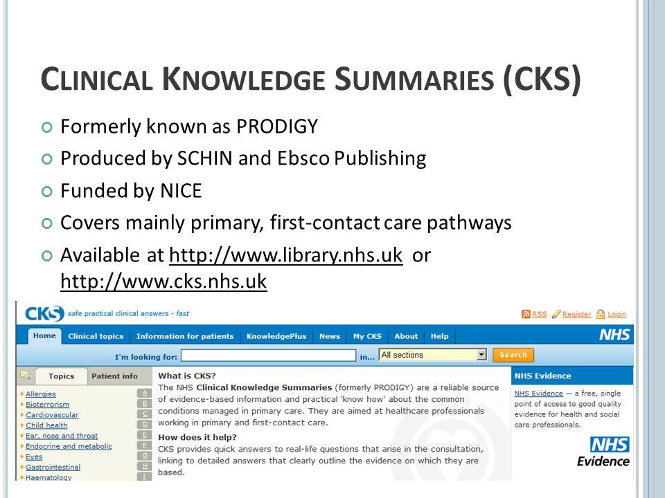 CKS HTTP :// WWW. CKS. NHS. UK