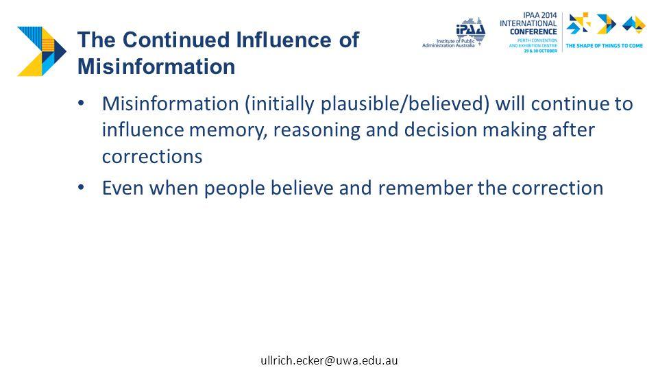 The attitude- incongruent retraction backfires The Worldview Backfire Effect Retraction attitude-congruent e.g.