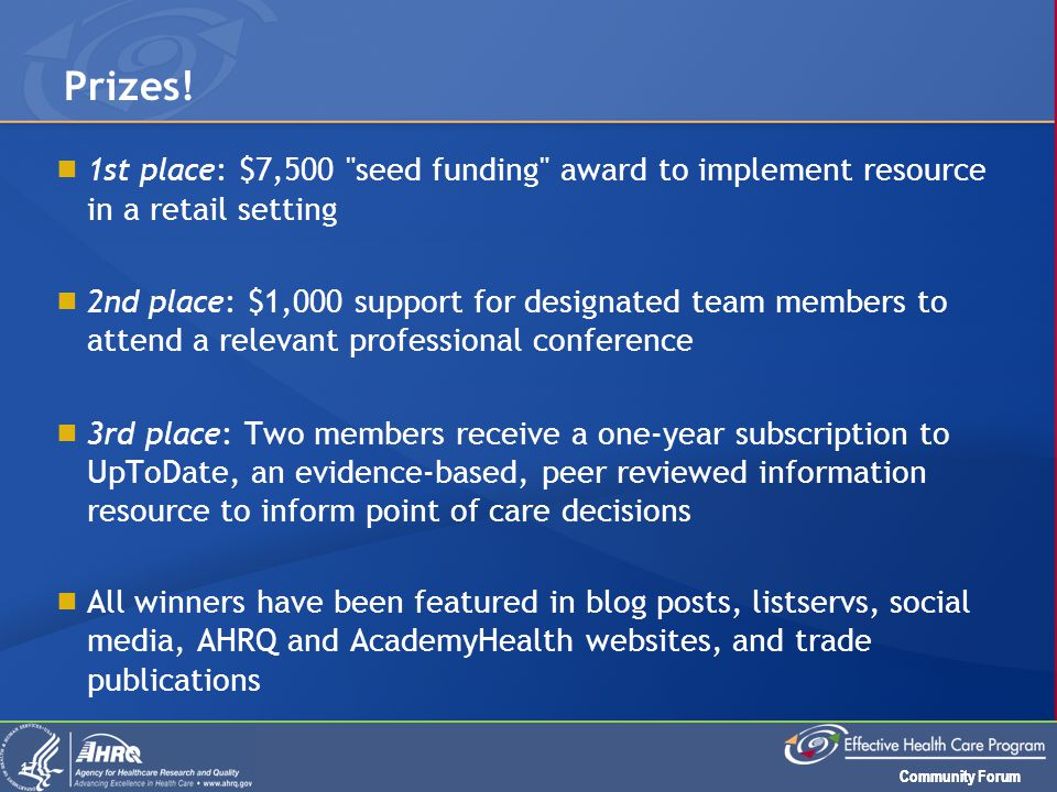 Community Forum  1st place: $7,500