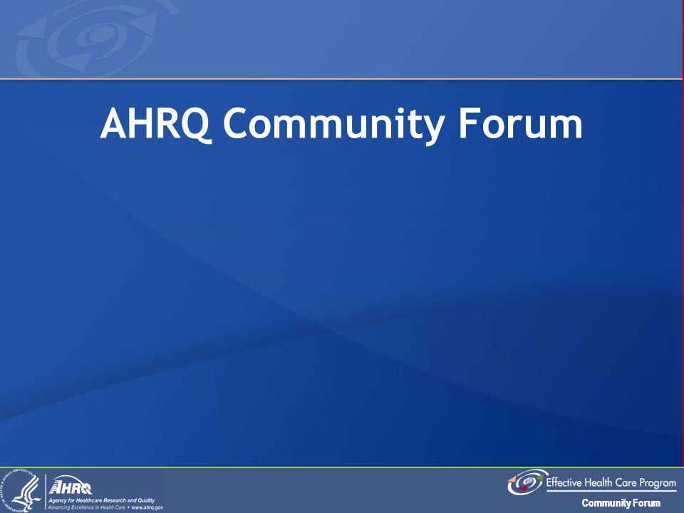 Community Forum AHRQ Community Forum