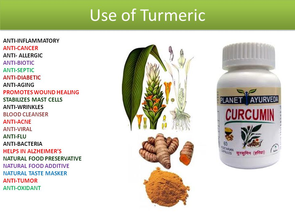 Use of Turmeric ANTI-INFLAMMATORY ANTI-CANCER ANTI- ALLERGIC ANTI-BIOTIC ANTI-SEPTIC ANTI-DIABETIC ANTI-AGING PROMOTES WOUND HEALING STABILIZES MAST C