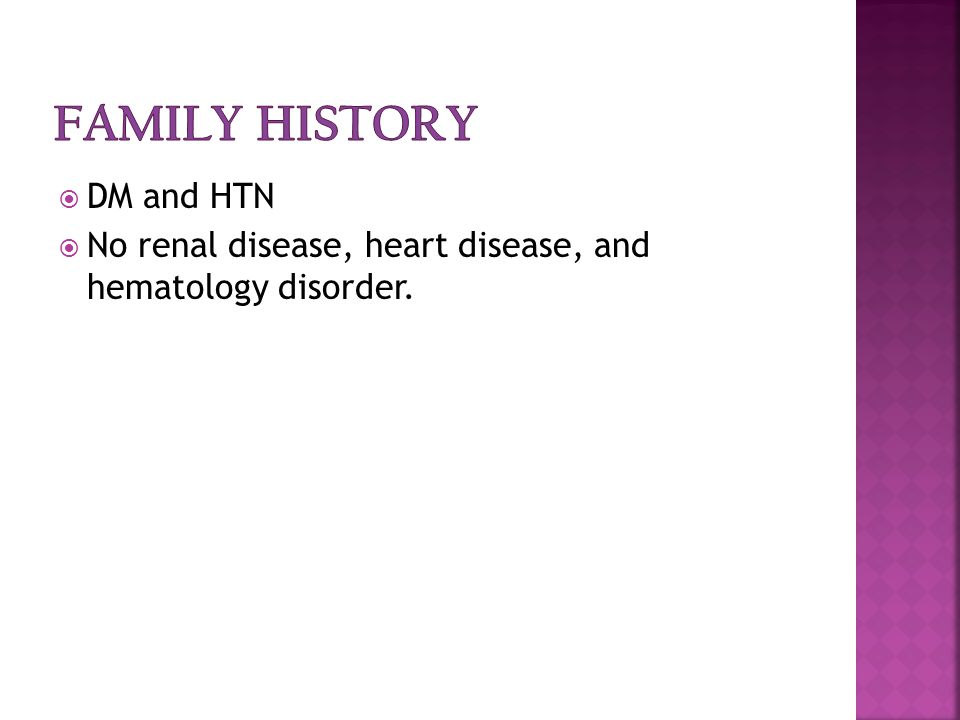 DDM and HTN NNo renal disease, heart disease, and hematology disorder.