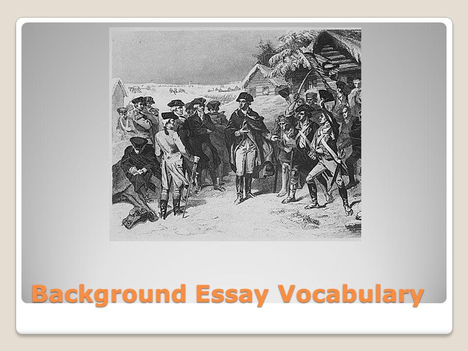 Background Essay Vocabulary