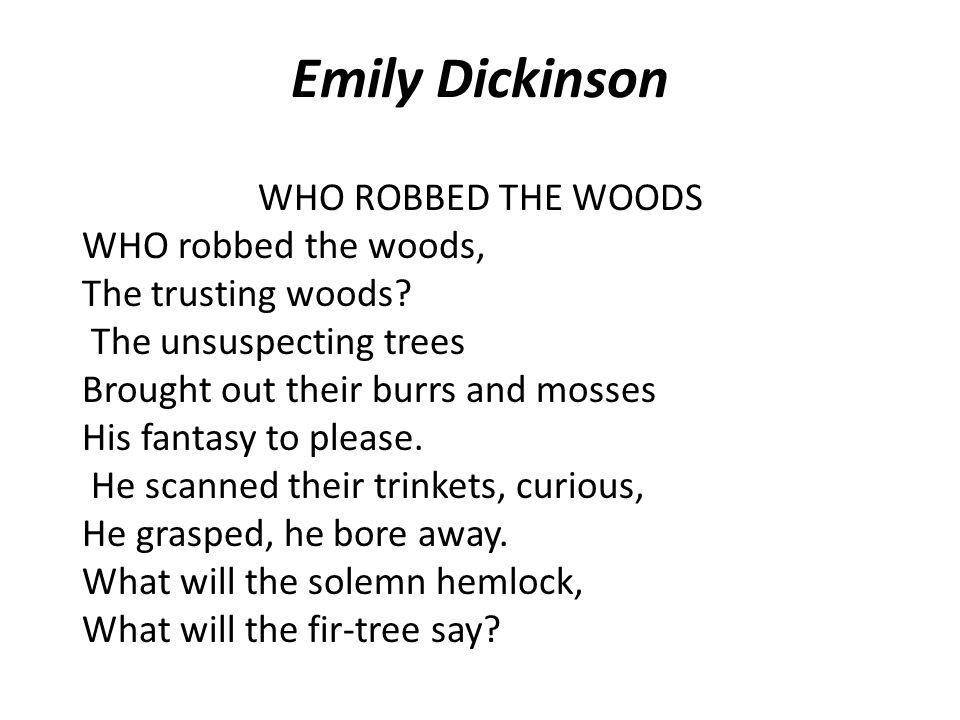 Emily Dickinson Poem analysis Ernie Chapin November 4,2011 Block 4 Honors English III