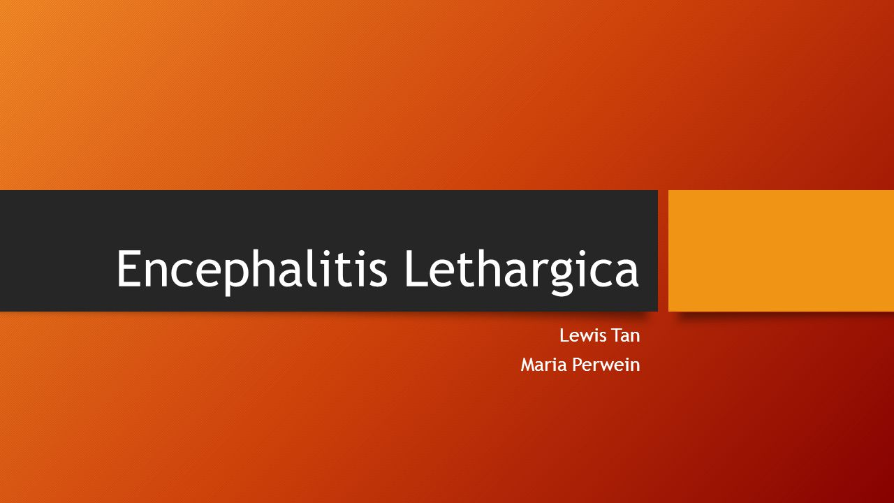 "What it is Ethiology: Greek: enképhalos brain , Latin: lethargica ""lethargic, somnolent Definition: Encephalitis lethargica or von Economo disease is an atypical form of encephalitis, also known as a type of sleepy sickness =Encephalitis that causes lethargy, uncontrollable sleep attacks and a temporary parkinson like dysfunction"
