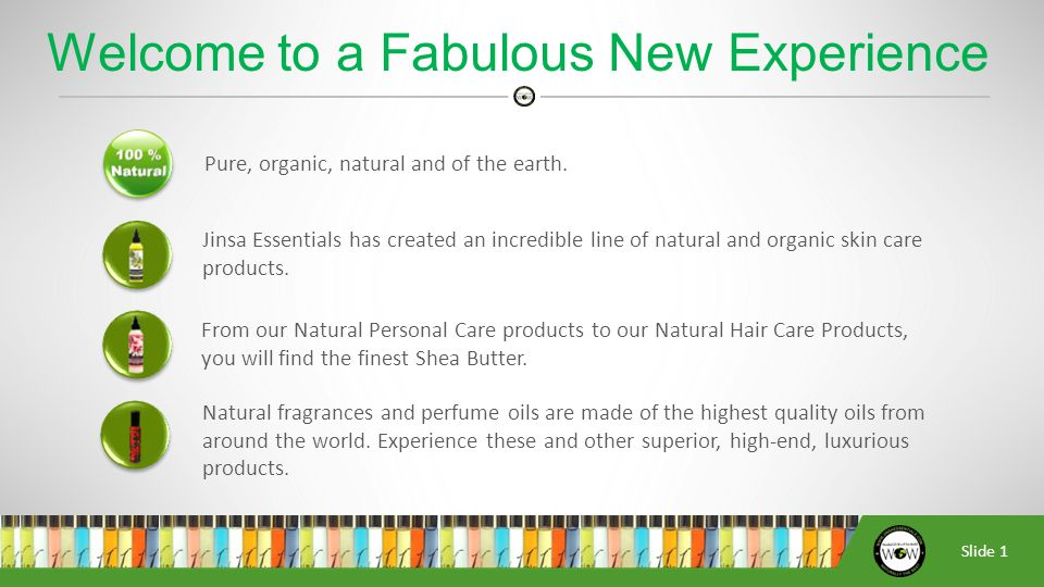 Slide 2 To produce the highest quality 100% natural beauty care products; providing HALAL and ORGANIC spa experience at home for whom quality and going back to natural is a desired lifestyle.