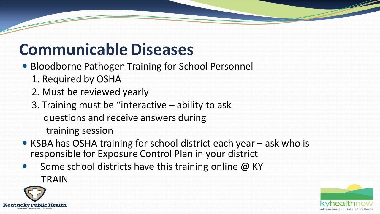 Communicable Diseases Bloodborne Pathogen Training for School Personnel 1.