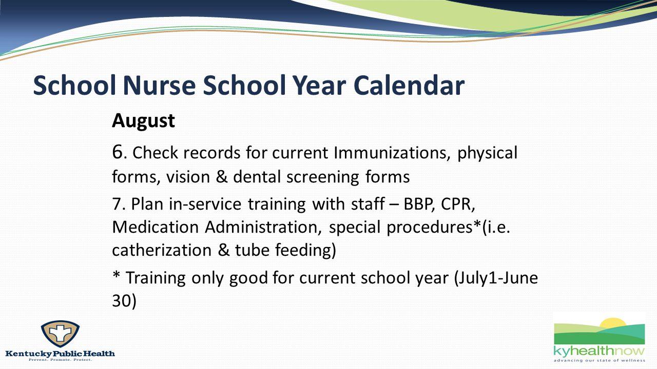 School Nurse School Year Calendar August 6.
