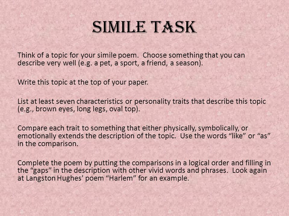 Simile task Think of a topic for your simile poem.