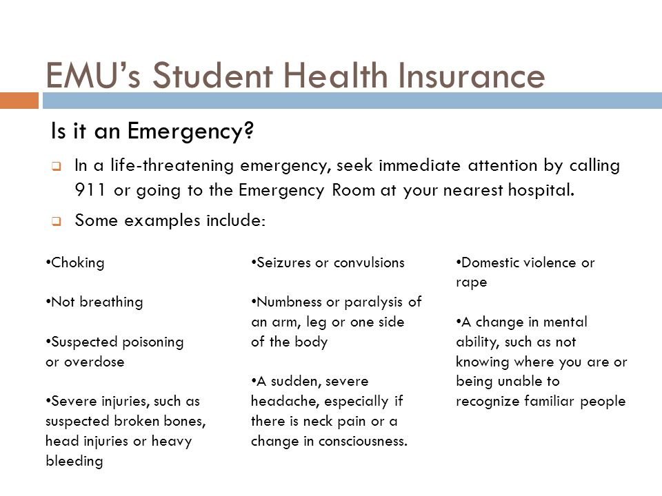 EMU's Student Health Insurance Is it an Emergency.