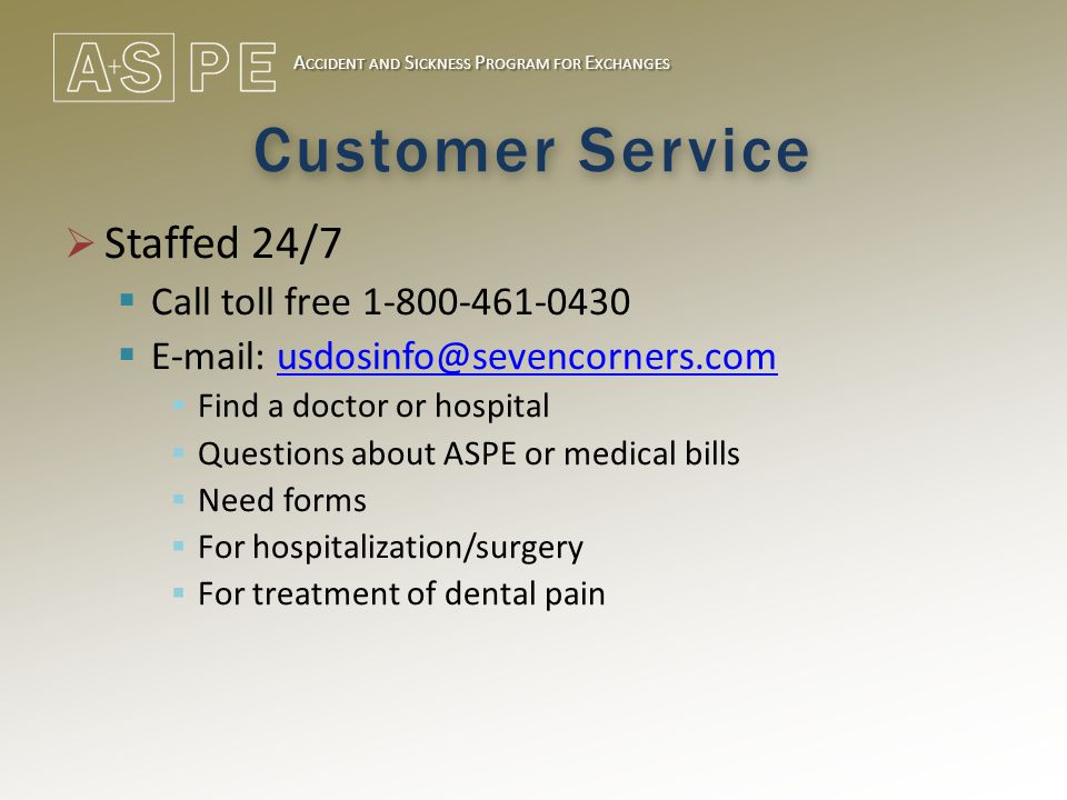 Customer Service  Staffed 24/7  Call toll free 1-800-461-0430  E-mail: usdosinfo@sevencorners.comusdosinfo@sevencorners.com  Find a doctor or hosp