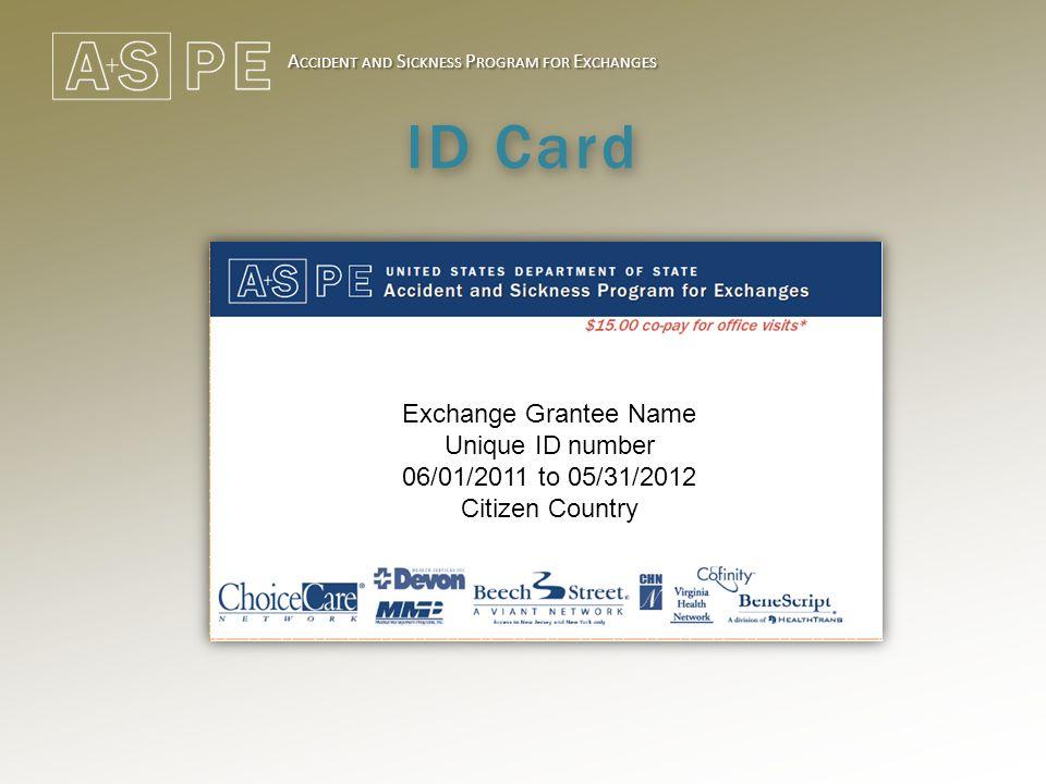 A CCIDENT AND S ICKNESS P ROGRAM FOR E XCHANGES www.usdos.sevencorners.com