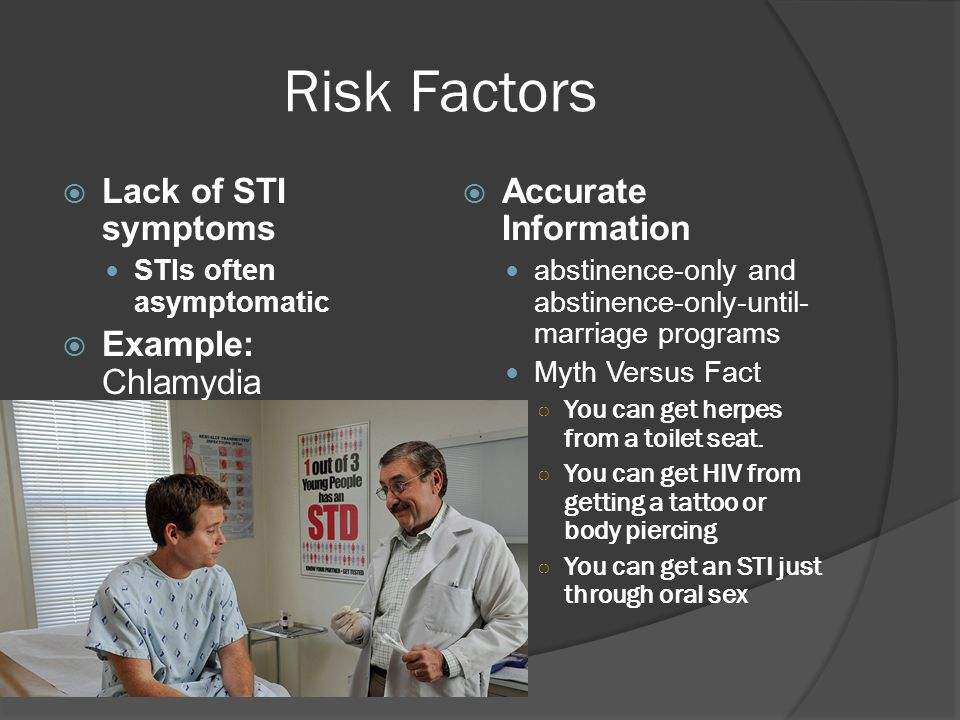 Risk Factors  Unhealthy sexual emotions and attitudes  Poor sexual communication Disclosure of sexual history